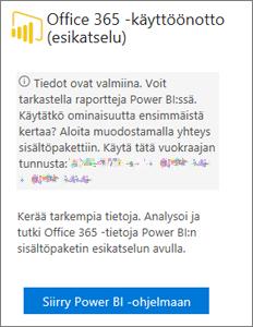 Valitse Office 365 -käyttöönottokortissa Siirry Power BI:hin.