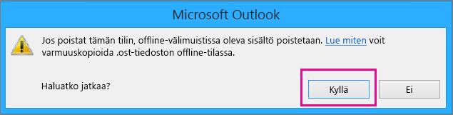 Kun poistat Gmail-tilin Outlookista, valitse Kyllä, kun näet virhesanoman offline-välimuistin poistamisesta.