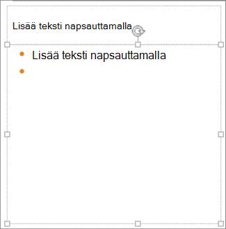 Tekstin lisääminen paikkamerkkiin