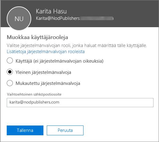 Muokkaa käyttäjärooleja -ruutu, jossa voit muuttaa käyttäjärooleja ja vaihtoehtoista sähköpostiosoitetta.