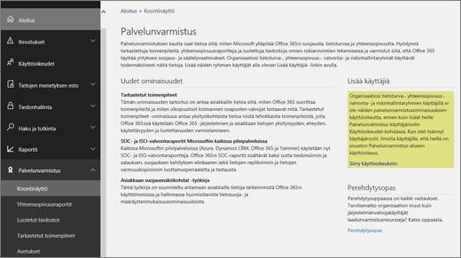 Näyttökuva Office 365:n tietoturva- ja yhteensopivuuskeskuksen Palvelunvarmistuksen raporttinäkymästä, joka sisältää tiedot uusista ominaisuuksista sekä linkit käyttäjien lisäämiseen ja perehdytysoppaaseen.