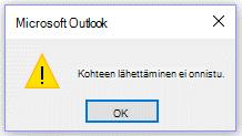 Microsoft Outlook -virheilmoitus, ei voida nyt lähettää.