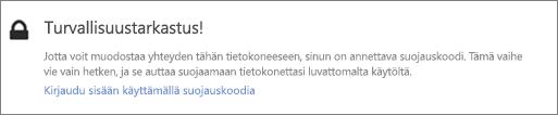 Käyttöliittymän esimerkki-ilmoitus OneDrive-haun tarkistuskoodipyynnöstä