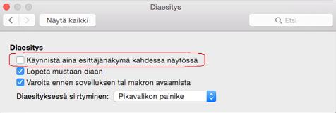 Poista Diaesitys-valintaikkunassa Käynnistä aina esittäjänäkymä kahdessa näytössä -ruudun valinta.