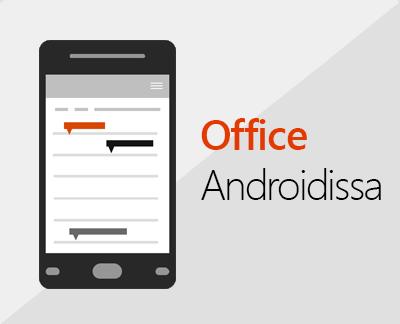 Office for Androidin määrittäminen napsauttamalla