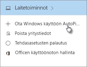 Valitse Laitetoiminnot-kortista Ota Windows käyttöön AutoPilotin avulla.