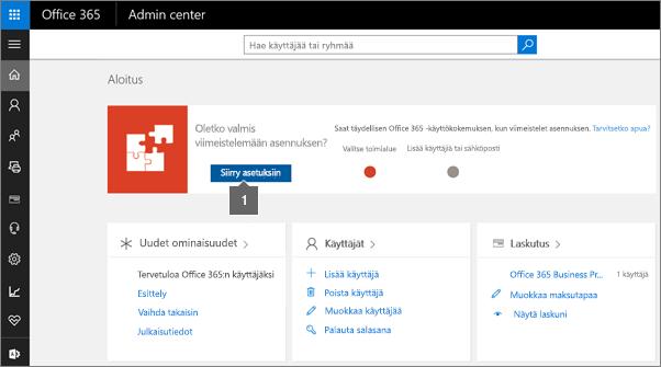 Valitse Office 365:n hallintasivulla Asennus.