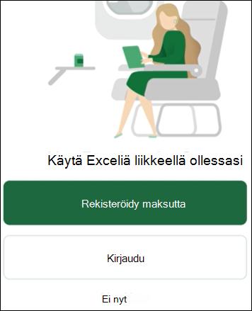 Käytä Exceliä liikkeellä ollessasi