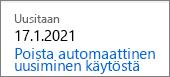 Linkki Office 365 Home -tilauksen automaattisen uusinnan poistamiseksi käytöstä.