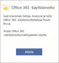 Valitse Office 365 -käyttöönottokortissa Aloita