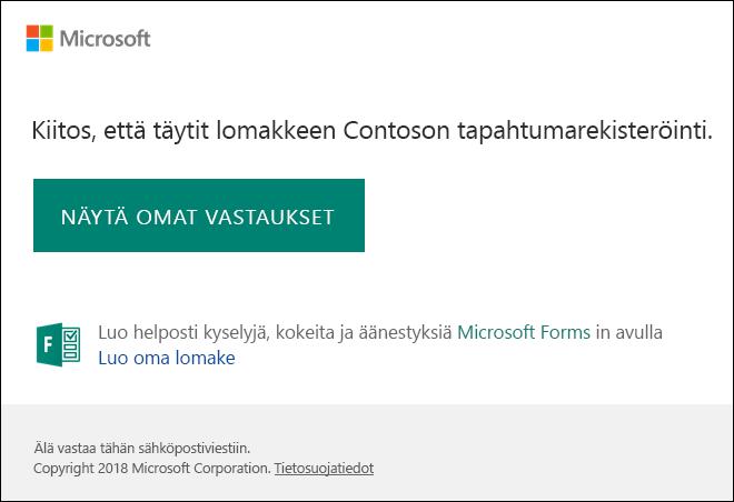Sähköpostin vahvistussanoma ja vastauksia Microsoft Forms linkki