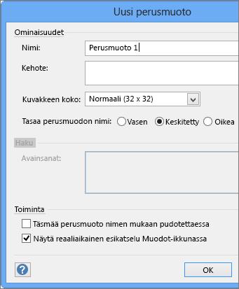 Kirjoita Uusi perustyyli -valintaikkunassa tyylin nimi ja määritä muut parametrit.