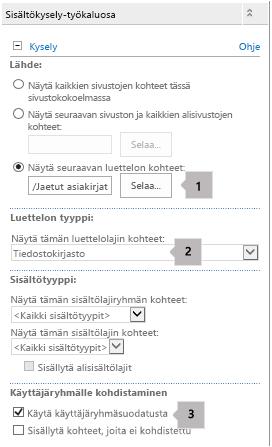Sisältökyselyn WWW-osan ominaisuuksien luettelo, jossa on kolme kuvaselitettä