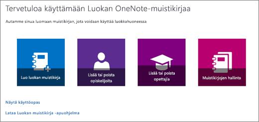 Tämä on OneNoten ohjattu luokan muistikirja -toiminto, jossa on Luo luokan muistikirja-, Lisää tai poista opiskelijoita-, Lisää tai poista opettajia- ja Muistikirjojen hallinta -kuvakkeet.