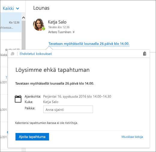 Näyttökuva sähköpostiviestistä, jossa on kokousta koskevaa tekstiä ja Ehdotetut kokoukset -kortti, jossa on kokouksen tiedot ja asetuksia, joilla voi ajoittaa tapahtuman ja muokata sen tietoja.