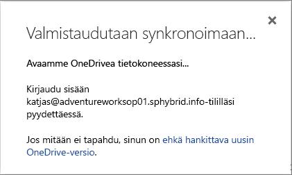 Näyttökuva Valmistaudutaan -valintaikkunasta, kun OneDrive for Business määritetään synkronointia varten