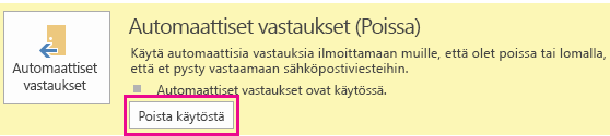 Näyttökuva Outlookin Poista automaattiset vastaukset käytöstä -valintaikkunasta