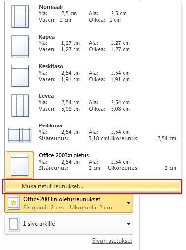 Valitse Office 2003:n oletusasetus ja valitse Mukautetut marginaalit.