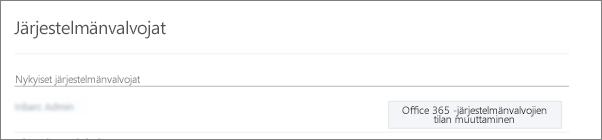 Näyttökuva varmennetusta järjestelmänvalvojan tilistä, joka on synkronoitu Office 365:ssä yleisenä järjestelmänvalvojana