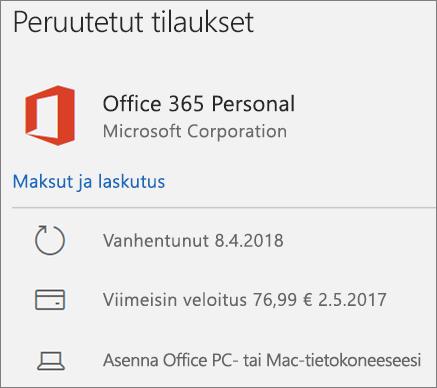 Näyttää Office 365 -tilauksen, joka on päättynyt