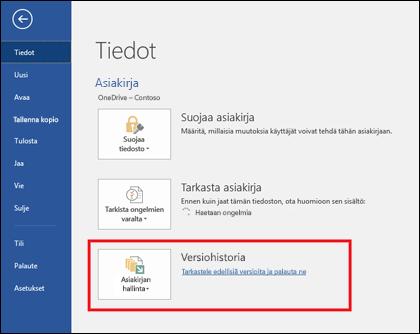 Versionhallinta-painikkeen avulla voit palauttaa asiakirjasta aiemman version.