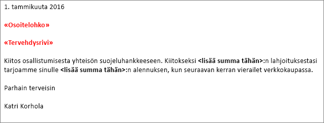 """Esimerkki Wordissa olevasta yhdistämiskirjeestä, jossa näkyy """"Osoitelohko""""-kenttä ja """"Tervehdysteksti""""-kenttä."""