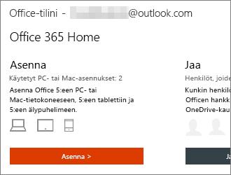 Office 365 -palvelupaketit: valitse Oma Office-tili -aloitussivulla Asenna >