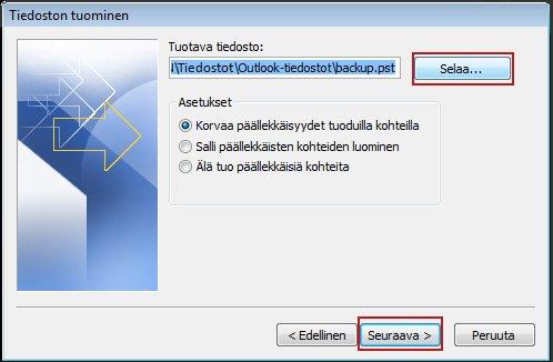 Valitse Selaa-painikkeella Avaa Outlookin datatiedosto -valintaikkuna.