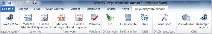 Save as DAISY -toiminto valintanauhan Helppokäyttötoiminnot-välilehdessä