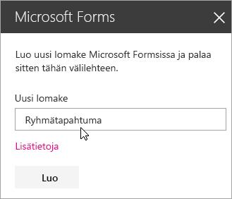 Microsoft Forms -WWW-osapaneeli uutta lomaketta varten.