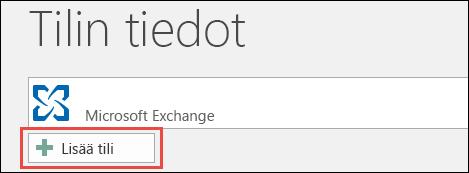 Outlook 2016:n Lisää tili -toiminto