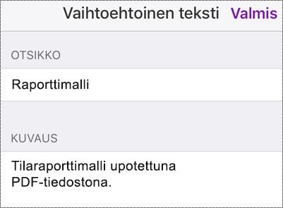 Vaihtoehtoisen tekstin lisääminen upotettuun tiedostoon OneNote for iOS -sovelluksessa