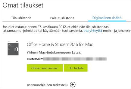 Näyttää Officen digitaalisen tilauksen, sen tuoteavaimen ja painikkeet Officen asentamista ja Microsoft-tilin hallintaa varten.