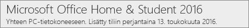Miten Office.com/myaccount näyttää Office 2016:n PC-version