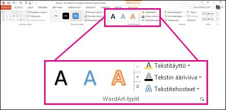 Valintanauhan WordArt-tyylit-komennot