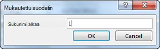 Mukautettu suodatin -valintaikkuna, johon on syötetty L-kirjain.