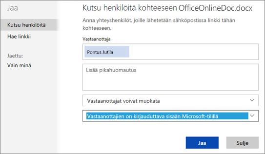 Näyttökuva Jaa-valintaikkunasta, jossa näkyy vaihtoehto Vastaanottajien on kirjauduttava sisään Microsoft-tilillä