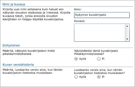 Valintaikkuna, jossa voi lisätä nimen, kaavion, pikakäynnistyspalkin ja versiotiedot.