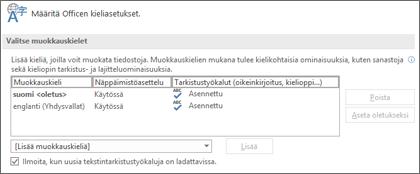 Valintaikkuna, jossa voit lisätä, valita tai poistaa kielen, jota käytetään Officen muokkaus- ja tarkistustyökaluissa.