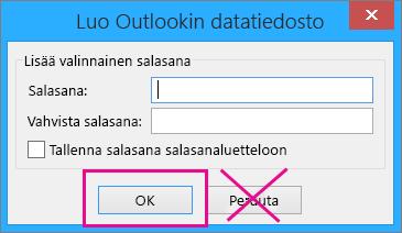 Kun luot pst-tiedoston, valitse OK, vaikka et halua määrittää siihen salasanaa