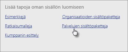 Valitse Sisältöpakettikirjaston Palvelut-kohdassa Hae.