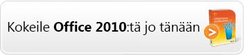 Kokeile Office 2010 -ohjelmistoa jo tänään!