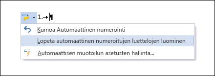 Numerointi-vaihtoehdot näkyvät Automaattinen korjaus -näkymässä.