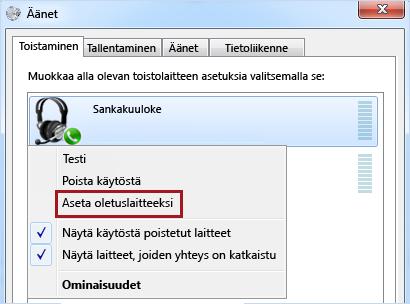 Laitteen määrittäminen oletusarvoiseksi Windowsissa