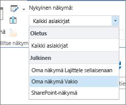 Valintanauhan Nykyiset näkymät -luettelo