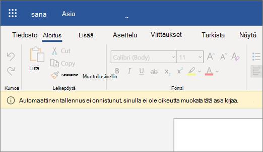 Näyttökuva Ei voi tallentaa automaattisesti -virheestä muokattaessa asiakirjaa Wordissa