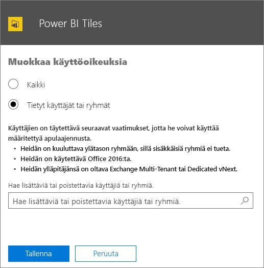 Näyttökuvassa näkyy Power BI Tiles -apuohjelman Muokkaa käyttöoikeuksia -sivu. Valittavia asetuksia ovat Kaikki tai Tietyt käyttäjät tai ryhmät. Voit määrittää käyttäjiä tai ryhmiä käyttämällä hakukenttää.