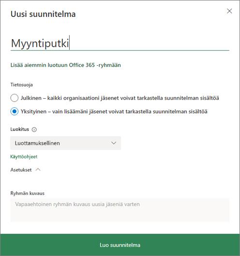 Näyttökuva Uusi suunnitelma -valintaikkunasta.