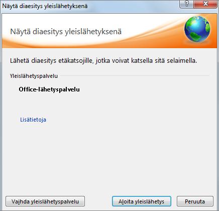 Näyttää Lähetä diaesitys -valintaikkunan PowerPoint 2010:ssä