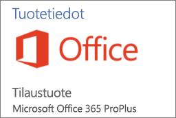 Näyttökuva Tuotetiedot-osan osasta Office-sovelluksessa. Tässä näkyy, että sovellus on Office 365 ProPlus -tilaustuote.